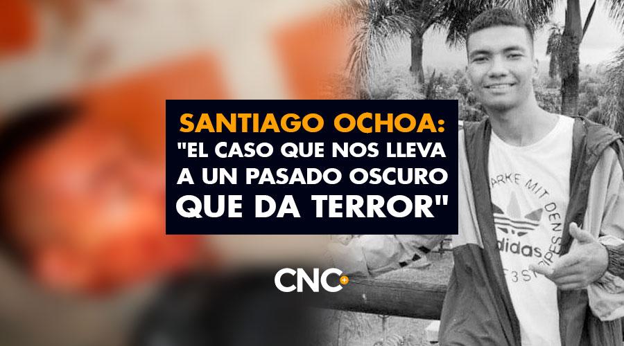 "Santiago Ochoa: ""El Caso que nos lleva a un pasado oscuro que da terror"""