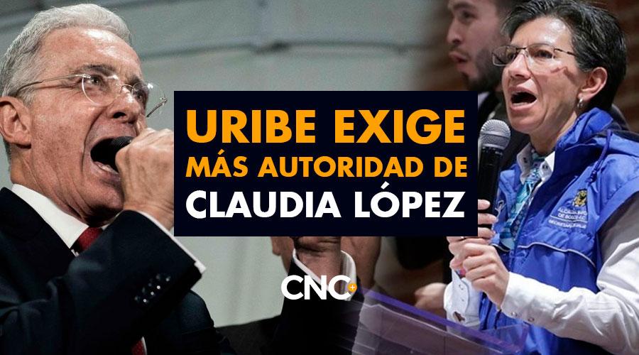 """Uribe EXIGE más autoridad de Claudia López: """"Permite que vándalos destruyan la ciudad"""""""