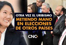 Otra vez el Uribismo metiendo mano en elecciones de otros países