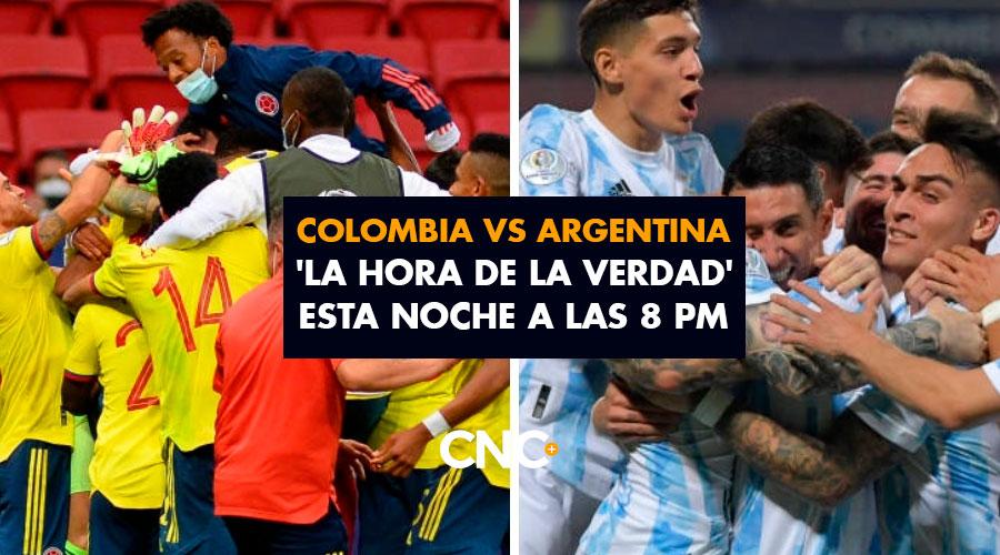 Colombia vs Argentina 'La Hora de la Verdad' esta noche a las 8 pm