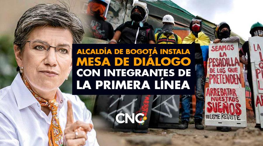 Alcaldía de Bogotá Instala Mesa de Diálogo con integrantes de la Primera Línea
