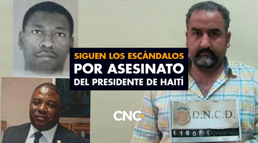 Siguen los escándalos por asesinato del presidente de Haití