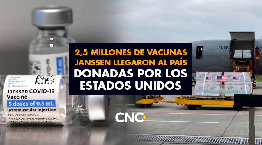 2,5 Millones de vacunas Janssen llegaron al país donadas por los Estados Unidos