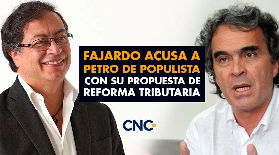 Fajardo acusa a Petro de Populista con su propuesta de Reforma Tributaria