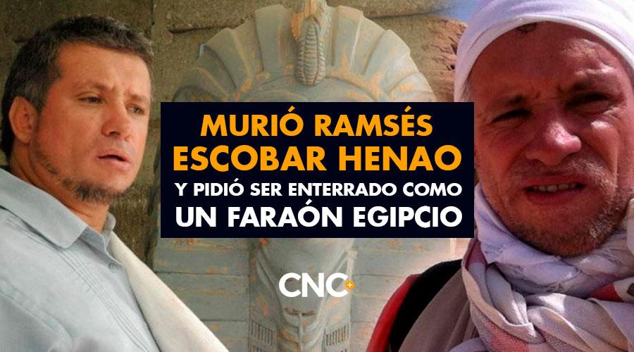 Murió Ramsés Escobar Henao y pidió ser enterrado como un faraón egipcio