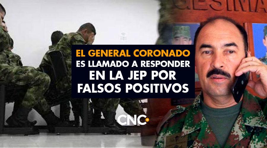 El general Coronado es llamado a responder en la JEP por falsos positivos