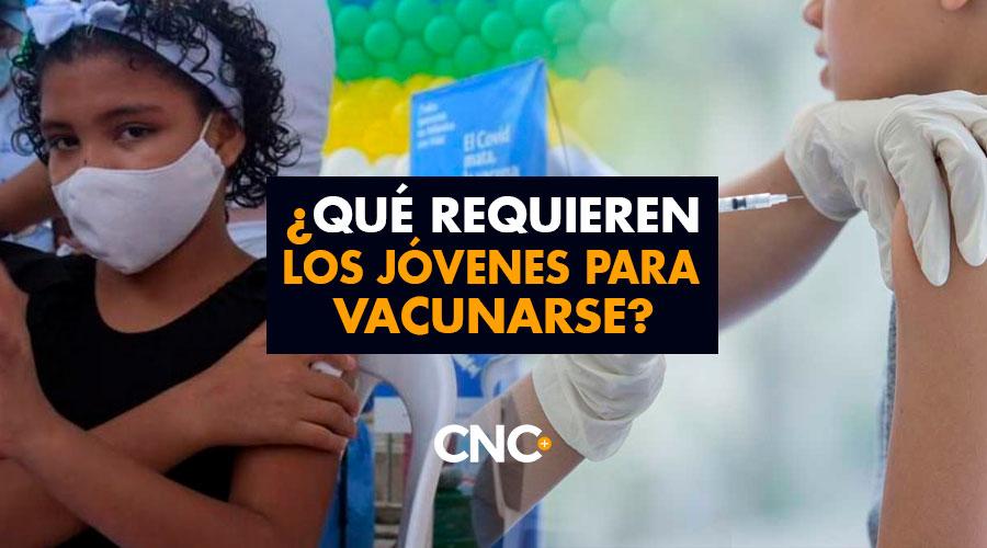¿Qué requieren los jóvenes para vacunarse?