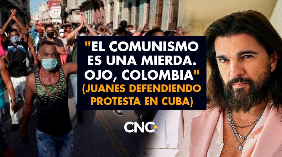 """""""El comunismo es una mierda. Ojo, Colombia"""" (Juanes defendiendo protesta en Cuba)"""