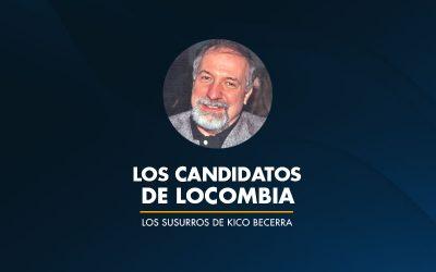 LOS CANDIDATOS de LOCOMBIA