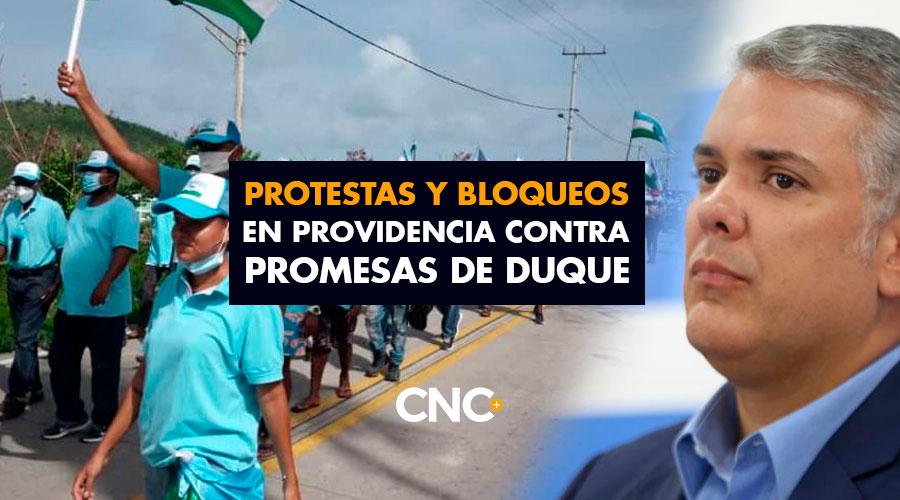 Protestas y Bloqueos en Providencia contra promesas de Duque