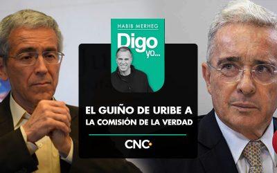 EL GUIÑO DE URIBE A LA COMISIÓN DE LA VERDAD